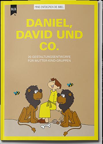 Daniel, David und Co,