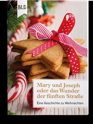 Mary und Joseph oder das Wunder der fünften Straße