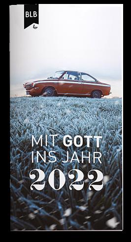 Mit Gott ins Jahr 2022