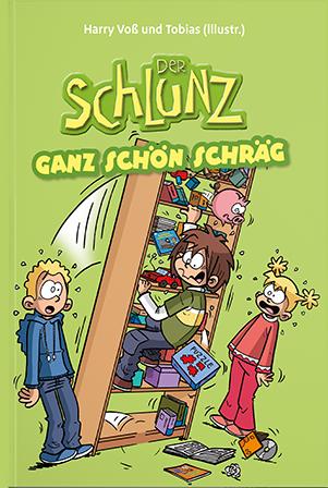 Der Schlunz-Comic: Ganz schön schräg